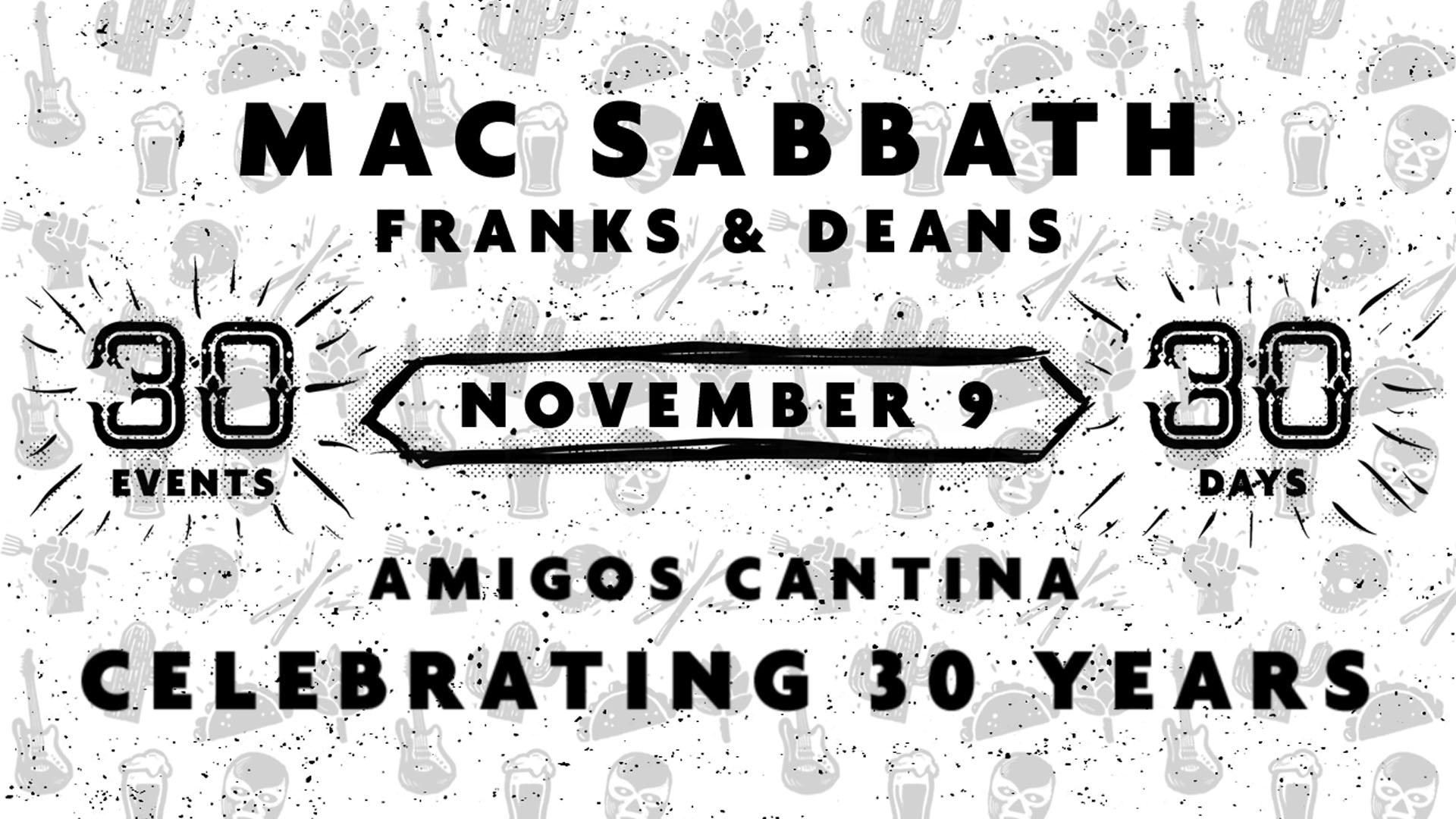 Mac Sabbath w/ Franks & Deans