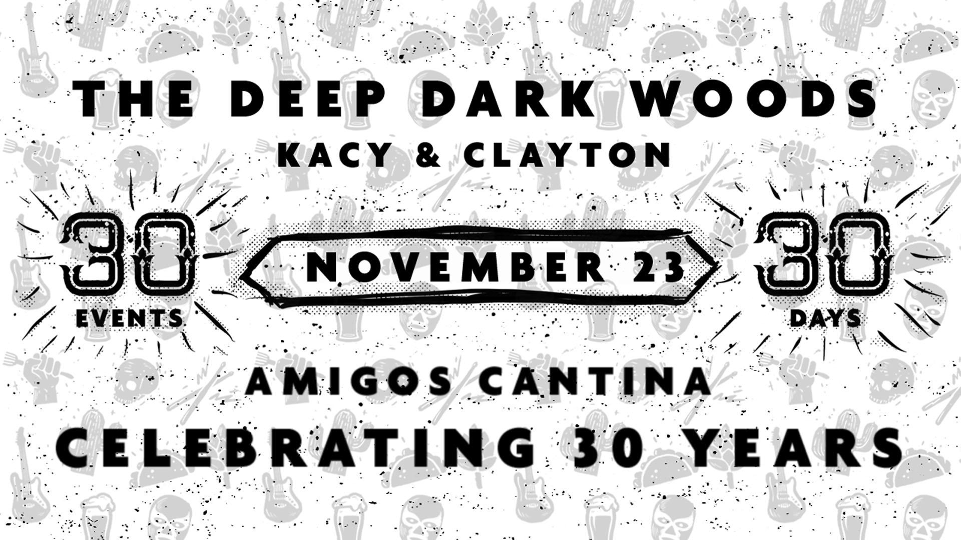 The Deep Dark Woods w/ Kacy & Clayton