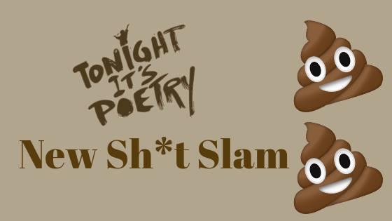 Tonight It's Poetry: New Sh*t Slam