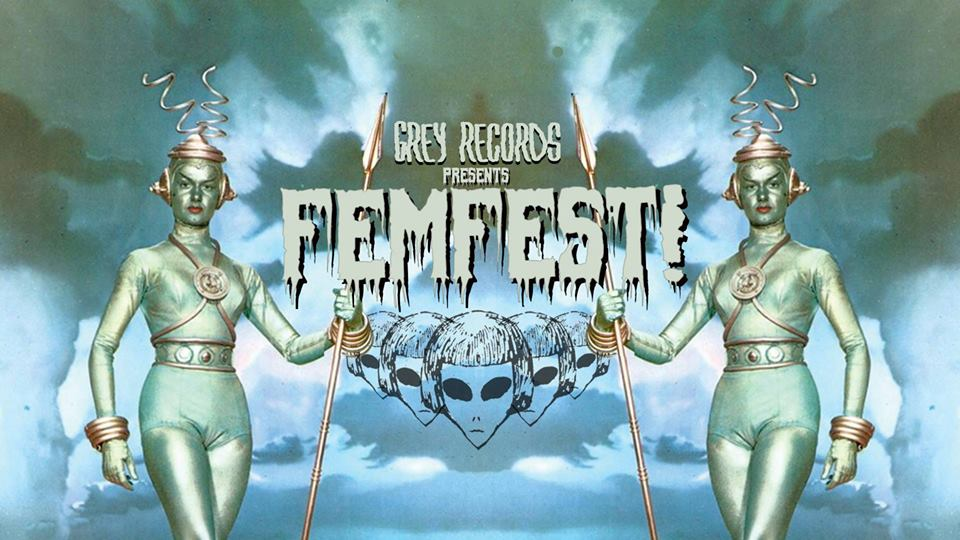 Femfest! Presented by Grey Records