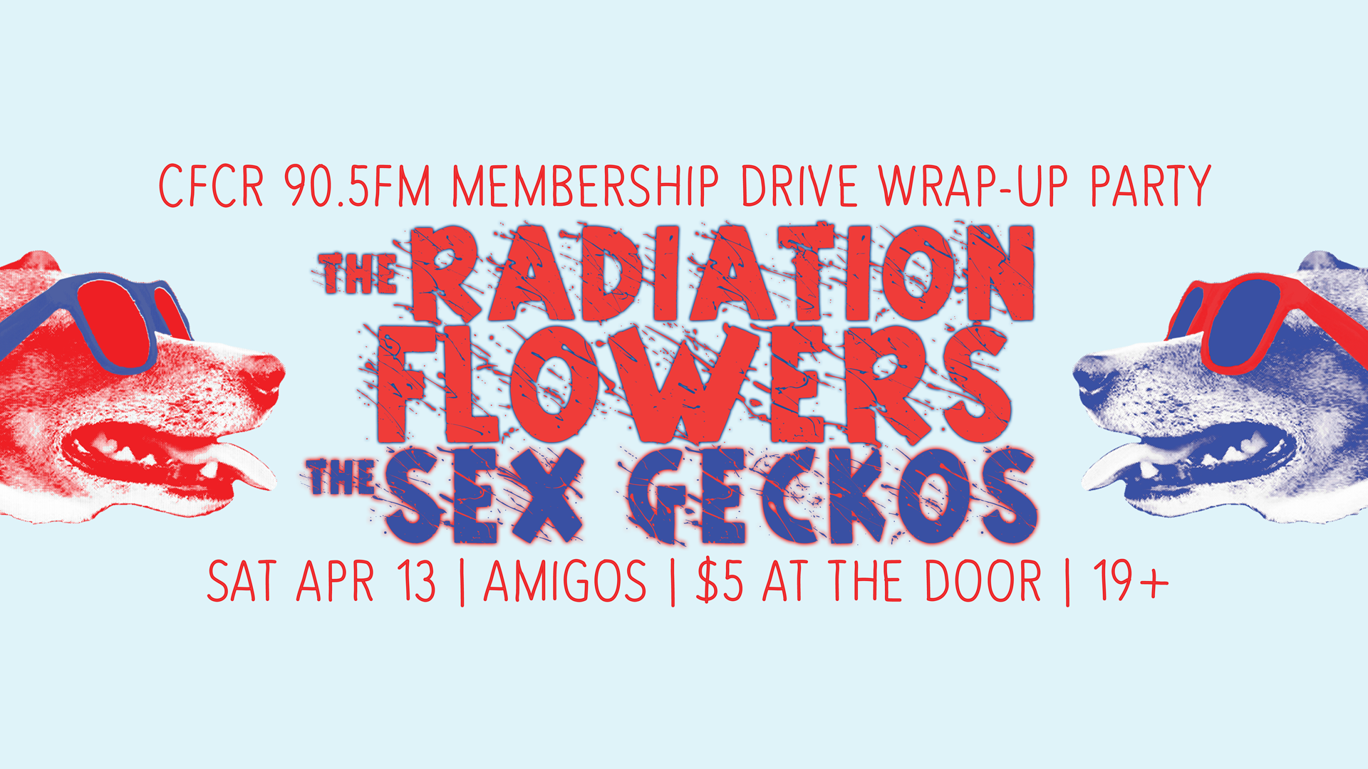 CFCR Membership Drive Wrap-Up: The Radiation Flowers w/ The Sex Geckos