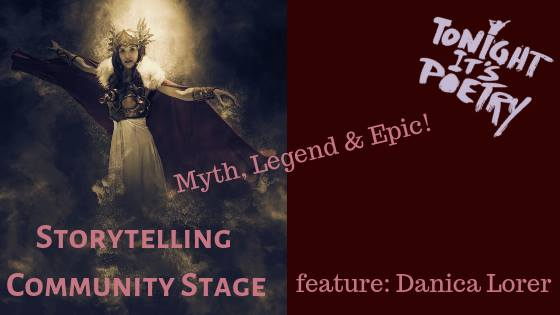 Tonight It's Poetry – Myth, Legend & Epic: Storytelling Stage