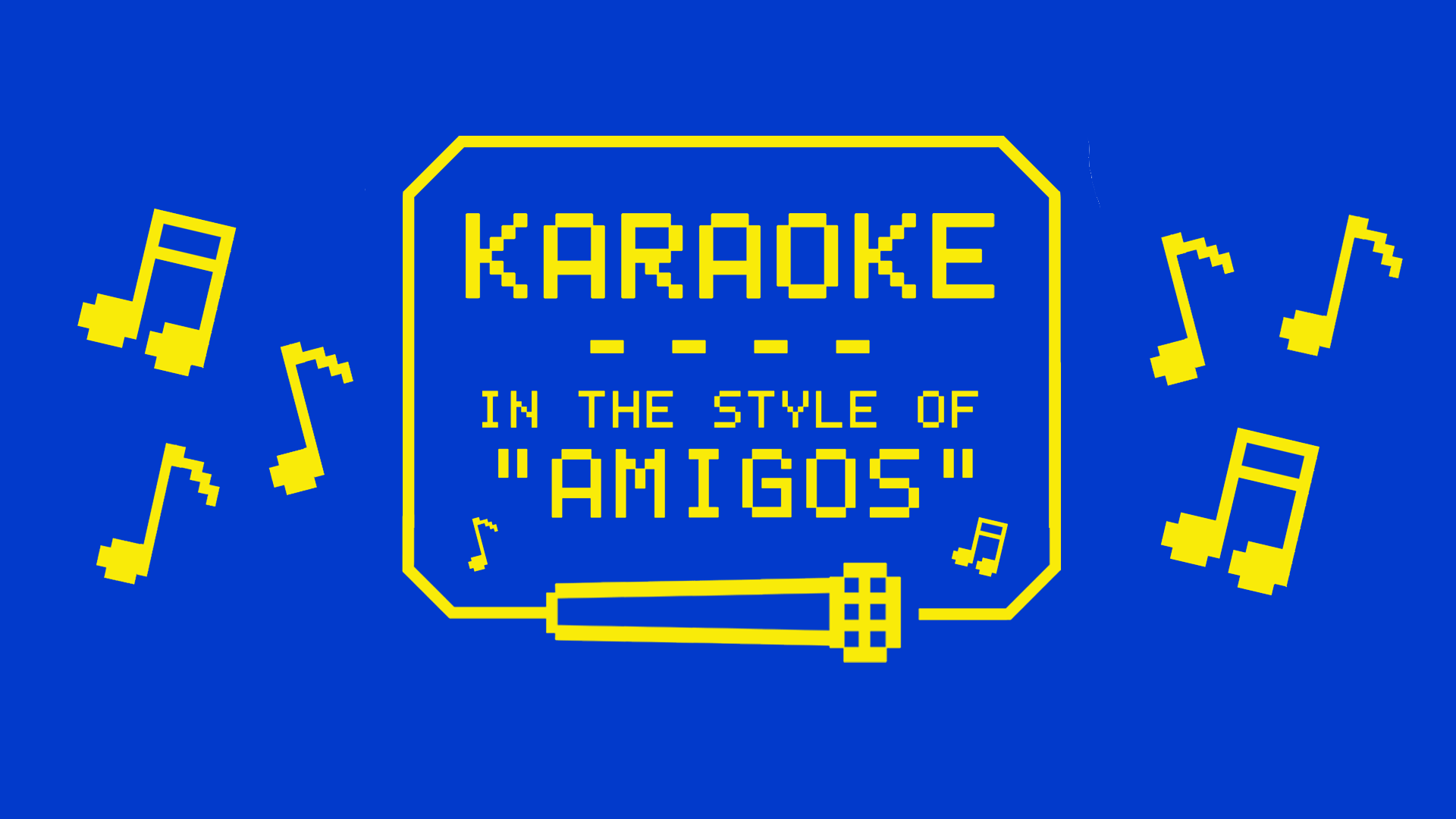 Amigos Karaoke – Bonus Friday Edition!
