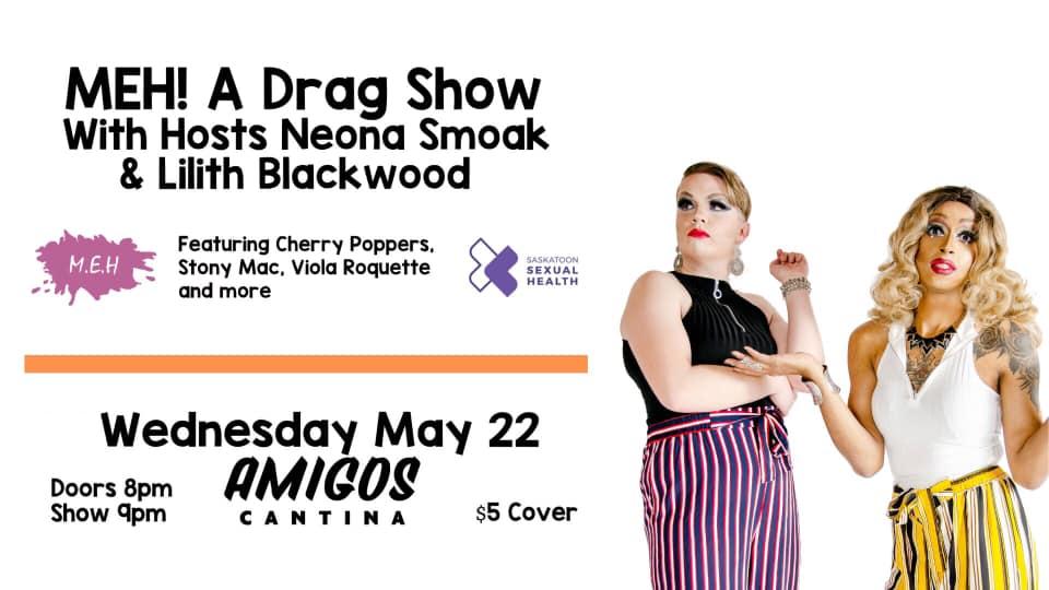 M.E.H. A Drag Show!
