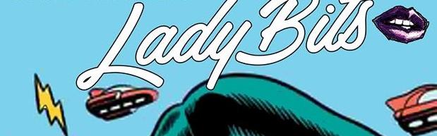 LadyBits Improv Comedy Collective: Season Closer!