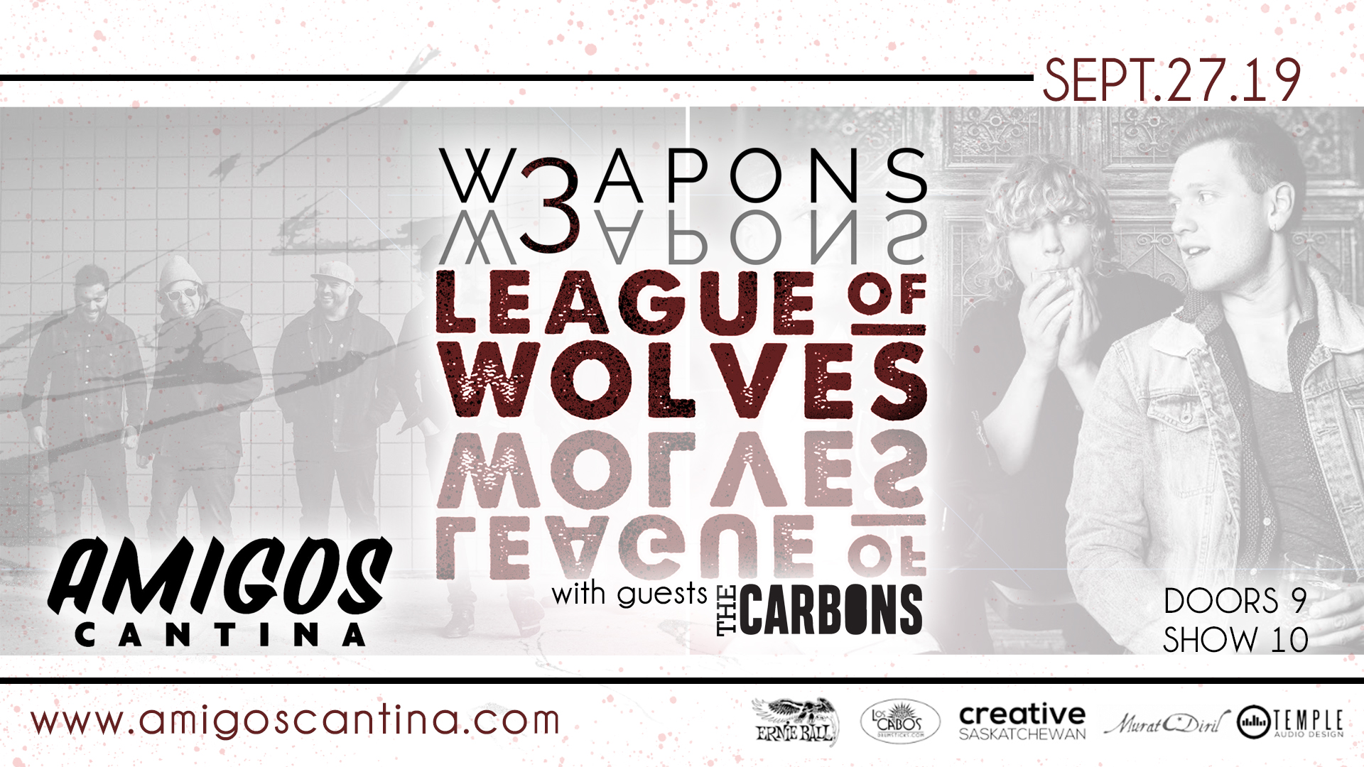 W3APONS and League of Wolves w/ The Carbons