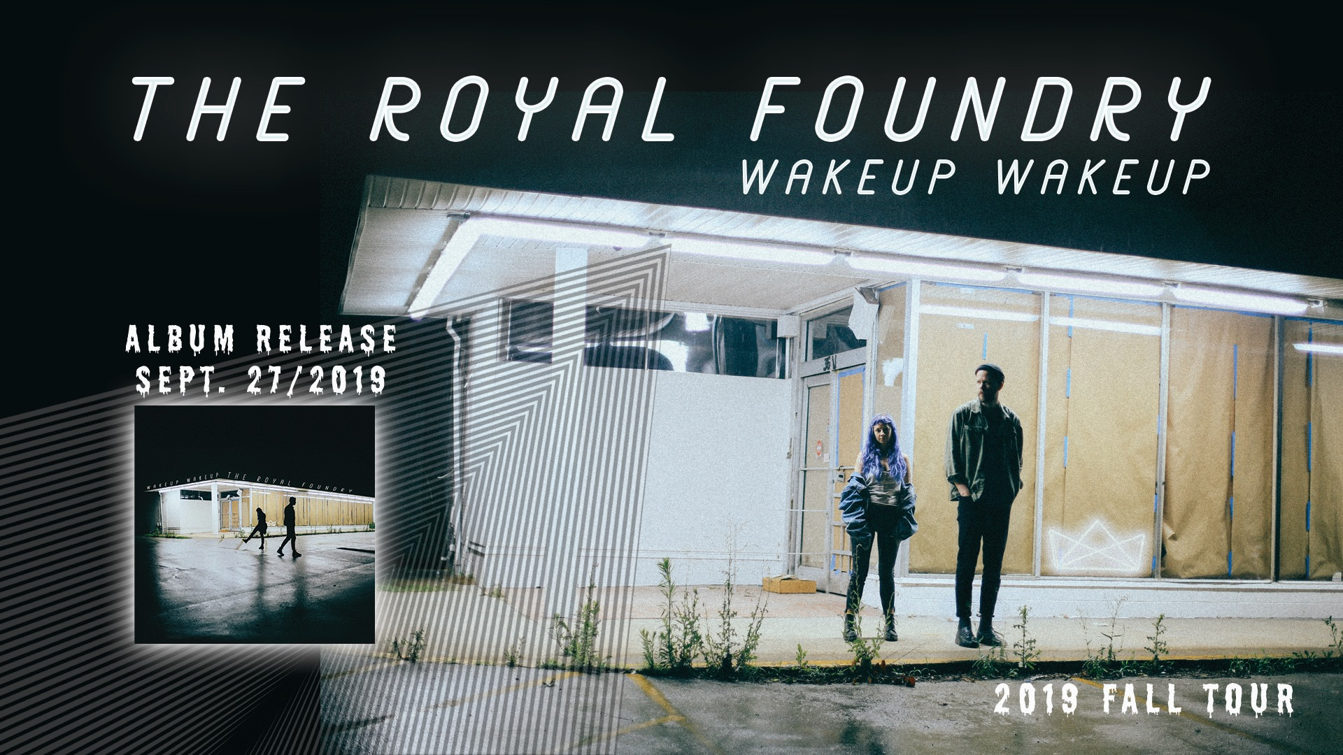 The Royal Foundry w/ Lost Cousins