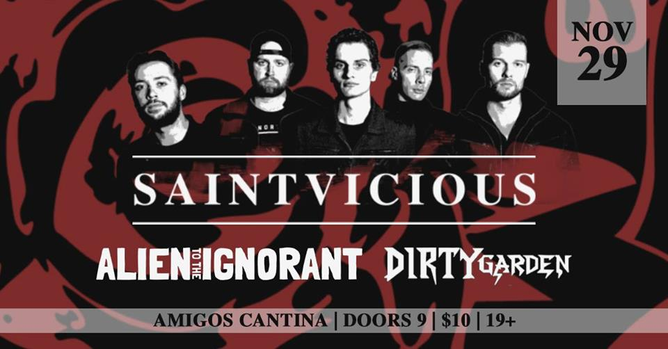 Saintvicious CD Release w/ Alien To The Ignorant & Dirty Garden