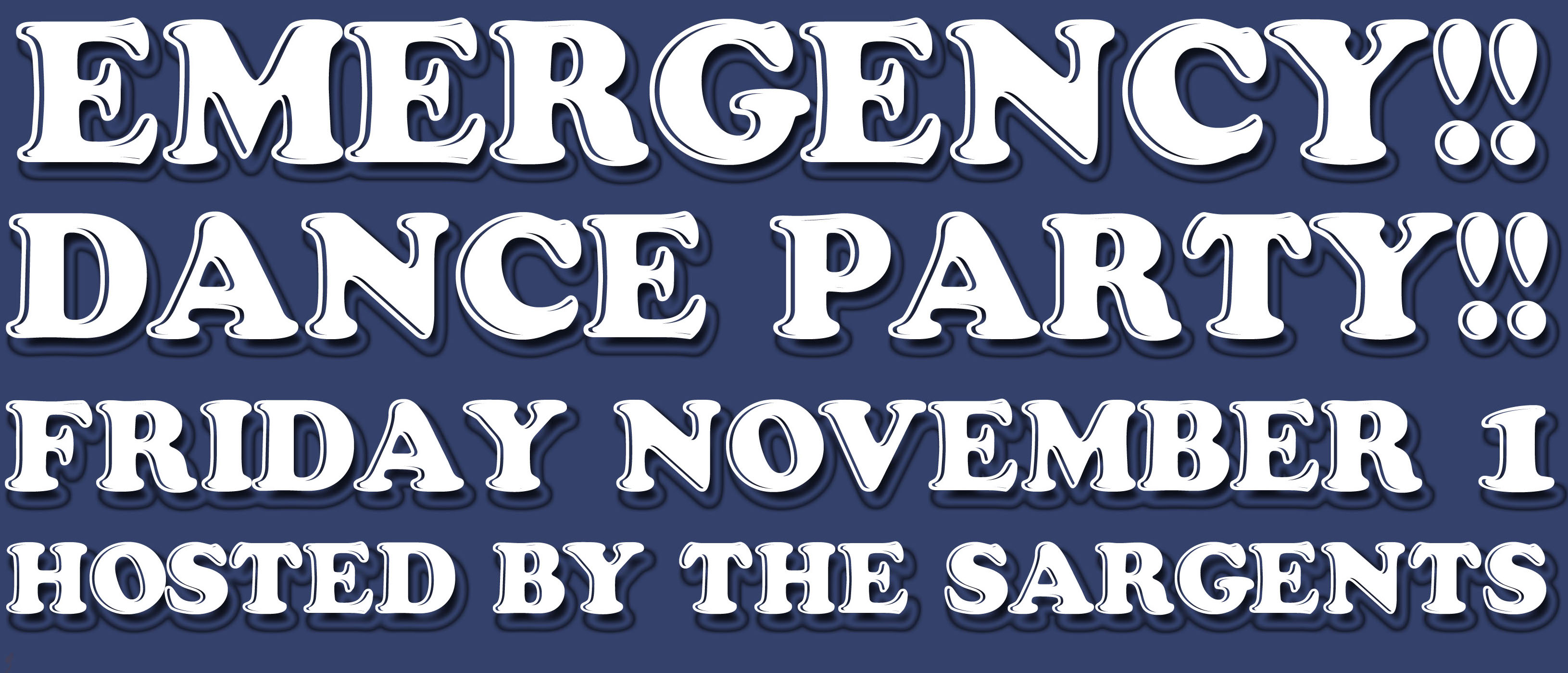 Emergency!! Dance Party!! Hosted by The Sargents