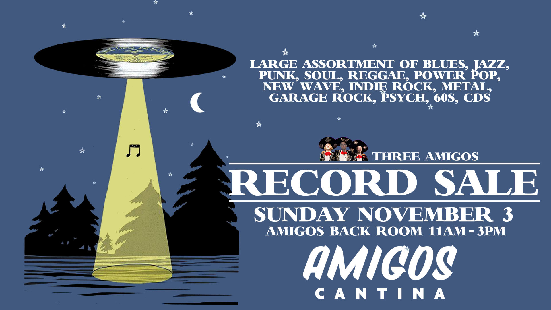 Three Amigos Fall Record/CD Sale – Free Admission!