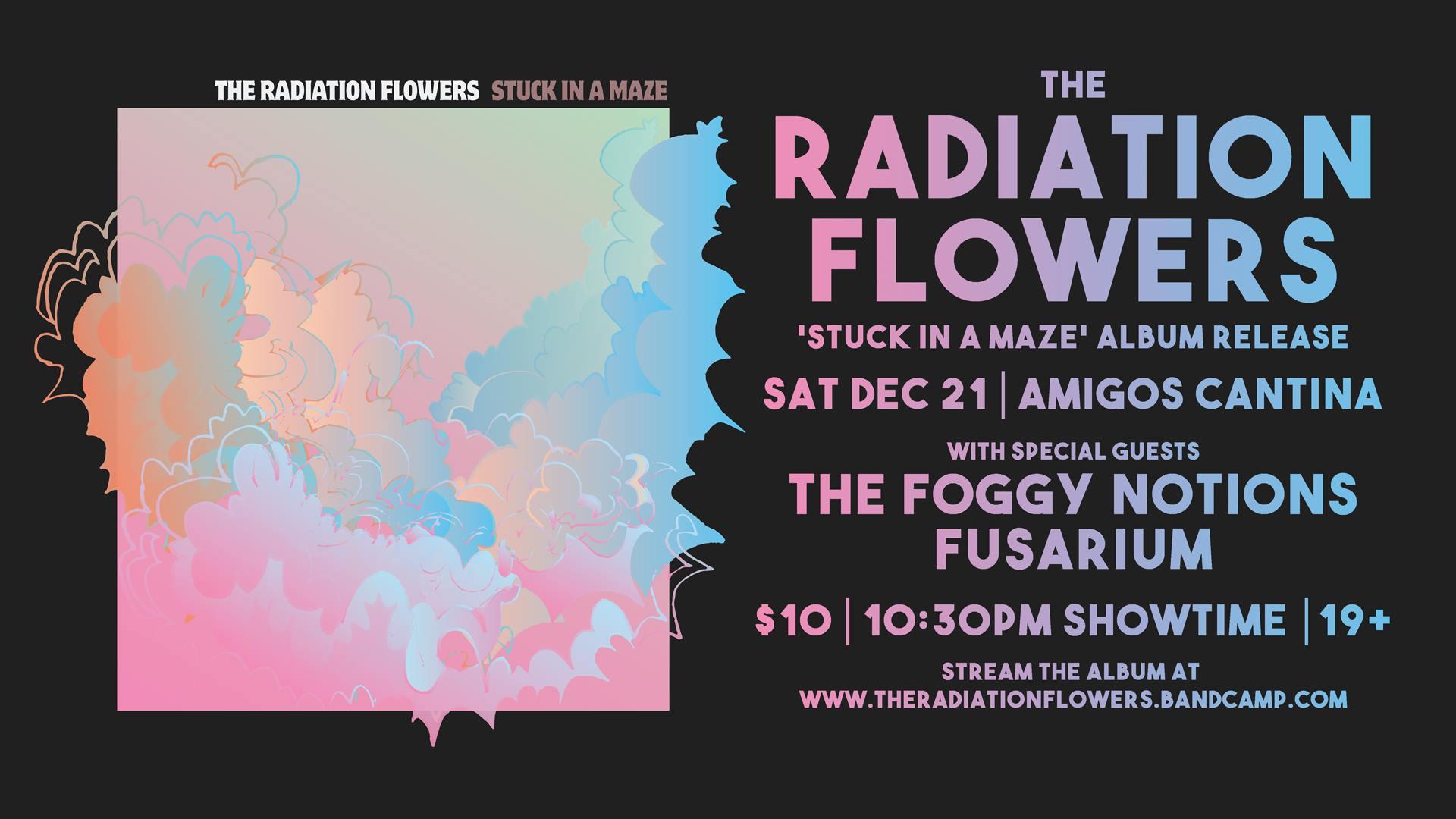 The Radiation Flowers Album Release + Foggy Notions & Fusarium