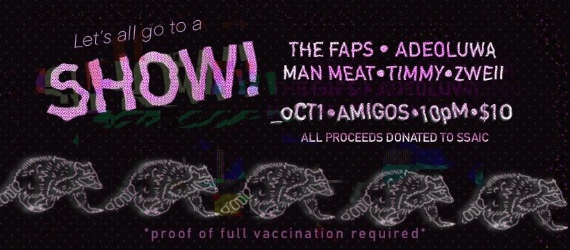 The Faps, Adeoluwa, Man Meat, Timmy & Zweii